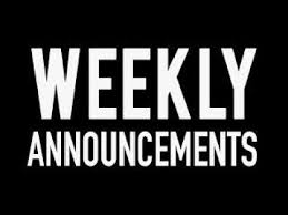 weekly annoucements